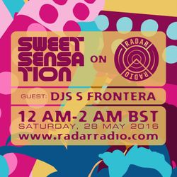 Sweet Sensation with DJs S Frontera 28.05.16