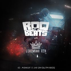 ROQ N BEATS with JEREMIAH RED 5.19.18 - HOUR 1