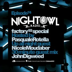 Night Owl Radio 074 ft. Nicole Moudaber and John Digweed