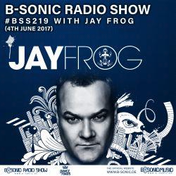 B-SONIC RADIO SHOW #219 by Jay Frog