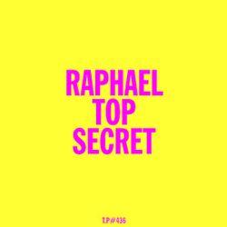Test Pressing 436 / Raphael Top Secret