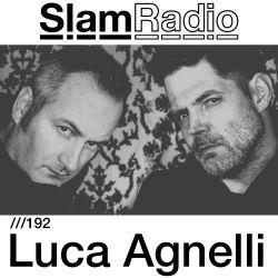 #SlamRadio - 192 - Luca Agnelli