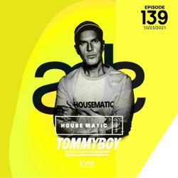HOUSEMATIC 139  - ADE IN THE MIX (2021-10-16)