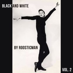 Black And White & Roosticman - Dr Funk.Vol 2