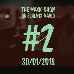The MaxK-Show on Soulmix - 30/01/2018