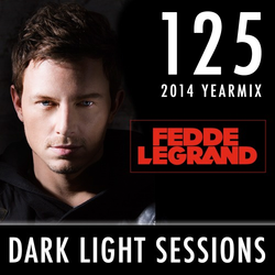 Fedde Le Grand - Dark Light Sessions 125 (2014 Yearmix)
