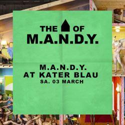 M.A.N.D.Y. Radio 013 - M.A.N.D.Y. (live from Kater Blau)