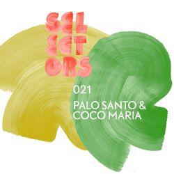 Selectors Podcast 021 - Palo Santo & Coco Maria