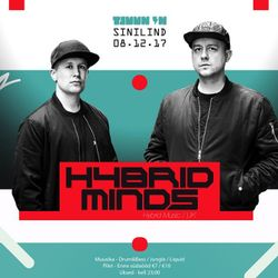 Hybrid Minds (Hybrid Music, Spearhead Records) @ Tjuun In - Estonia (08.12.2017)