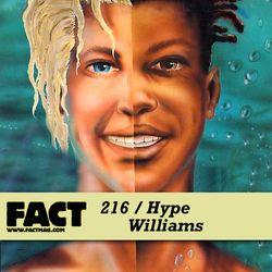 FACT Mix 216: Hype Williams