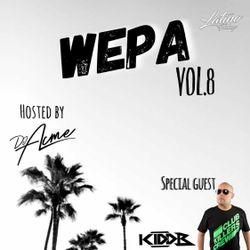 DJ Acme Presents - Wepa Vol. 8 Ft. Kidd B
