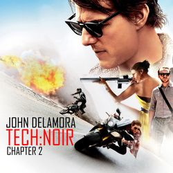 John De La Mora - Tech:Noir Chapter 2
