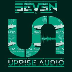 The Uprise Audio Show on SUB FM with Seven - 23/11/2016