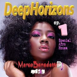 DeepHorizons Afro House ep 1.