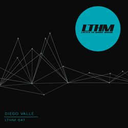 Diego Valle - LTHM Podcast #547