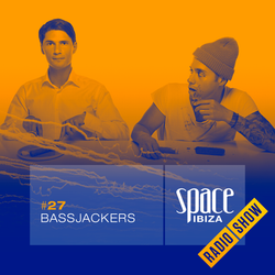 Bassjackers at Clandestin pres. Full On Ibiza - August 2014 - Space Ibiza Radio Show #27