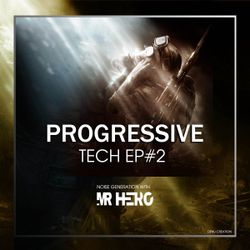 Progressive Tech EP #2 Noise Generation With Mr HeRo