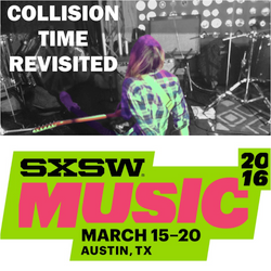 Collision Time Revisited 1605 - The Music of South by Southwest