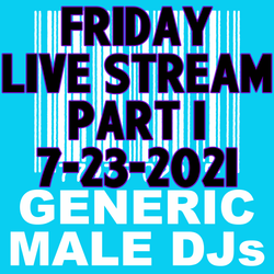 (Mostly) 80s & New Wave Happy Hour (Part 1) - Generic Male DJs - 7-23-2021