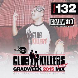 CK Radio Episode 132 - 2015 Gradweek Mix (Mixed by Alex Dreamz)