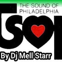 "T.S.O.P. ""The Sound Of Philadelphia"" MIXED BY DJ MELL STARR"