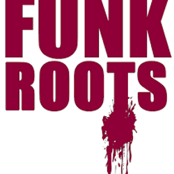 FunkRoots  -Hot Funk & Rare Grooves   -Summer 2016
