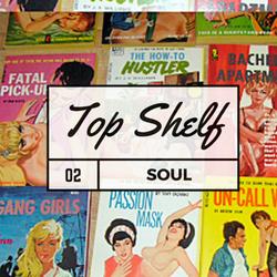 Soul Cool Records/ audiobounty - Top Shelf Soul Vol 2