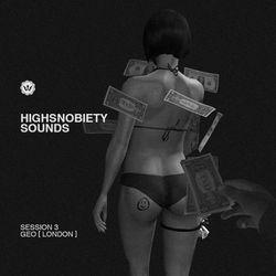 Highsnobiety Sounds | GEO