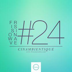 FRISSIONWAVE #24