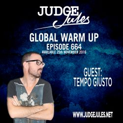 JUDGE JULES PRESENTS THE GLOBAL WARM UP EPISODE 664