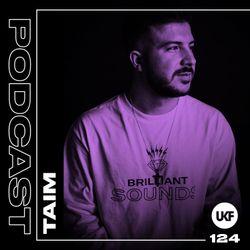 UKF Podcast #124 - Taim