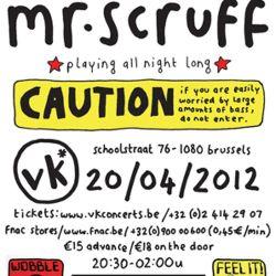 Mr Scruff live DJ mix from Vk*, Brussels, Friday April 20th 2012