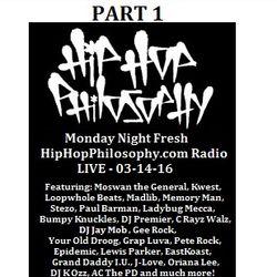 HipHopPhilosophy.com Radio - LIVE - 03-14-16 - PART 1