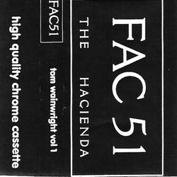 ~Tom Wainwrite Vol.1 @ The Hacienda~