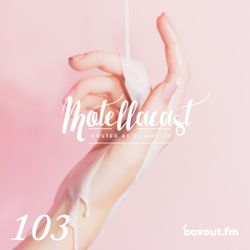 DJ MoCity - #motellacast E103 - 21-06-2017 [now on boxout.fm]