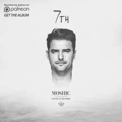 MOSHIC - 7TH ALBUM FULL MIXED (7TH)