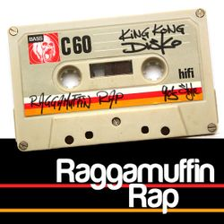 Raggamuffin Rap