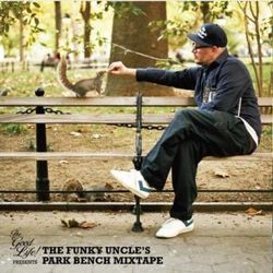 TheGoodLife! Presents: The Funky Uncle's Park Bench Mixtape
