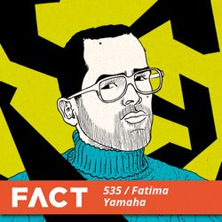 FACT mix 535 - Fatima Yamaha (Feb '16)