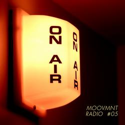 Moovmnt Radio 05