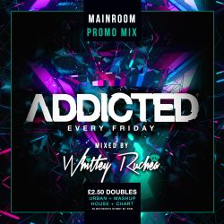 Addicted Fridays @ Viva, Manchester - Promo Mix