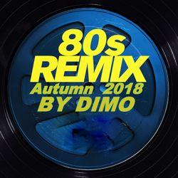 80'S Remix '''Remastered Golden Age Mix'''  Autumn- 2018''''FREE DOWNLOAD LINK BELOW'' :
