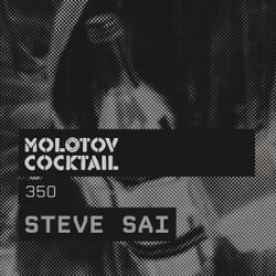 Molotov Cocktail 350 with Steve Sai