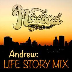 ANDREW: LIFE STORY MIX