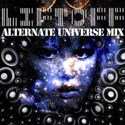 "Liftoff - ""Alternate Universe Mix"""