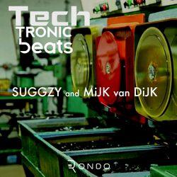 TechTronic Beats with Suggzy & guest Mijk van Dijk