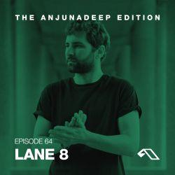 The Anjunadeep Edition 64 with Lane 8