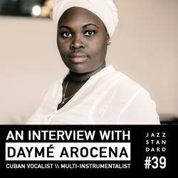 Jazz Standard: Daymé Arocena
