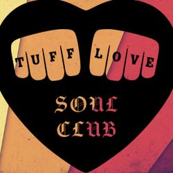 Soul Cool Records/ Ryan Wilson - Tuff Love Promo for Soul Cool Guest List