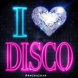 I Love Disco (a classic mix) by deejayjose
